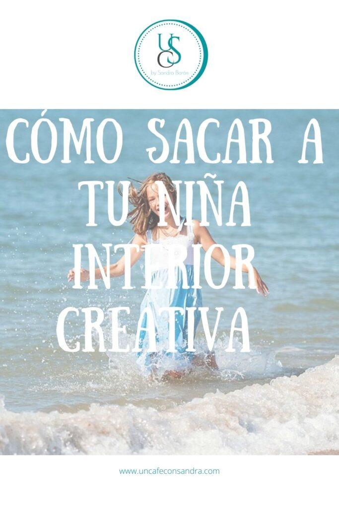 Cómo sacar a tu niña interior creativa