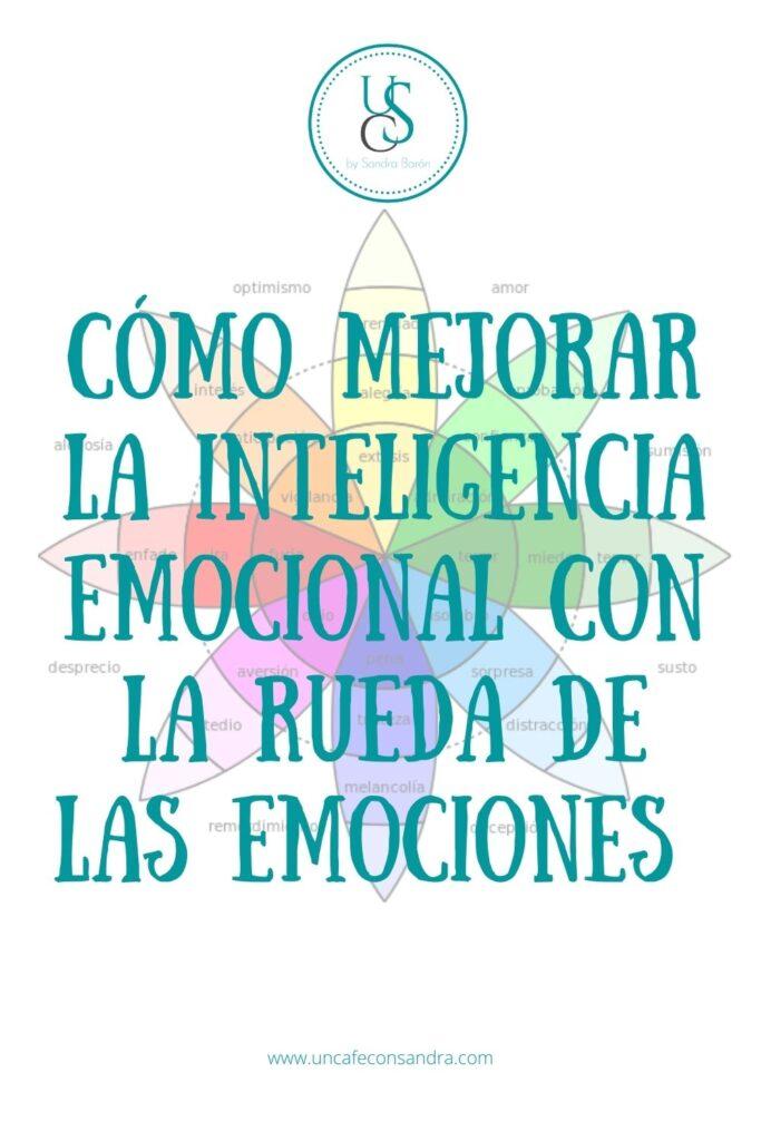 Como mejorar la inteligencia emocional