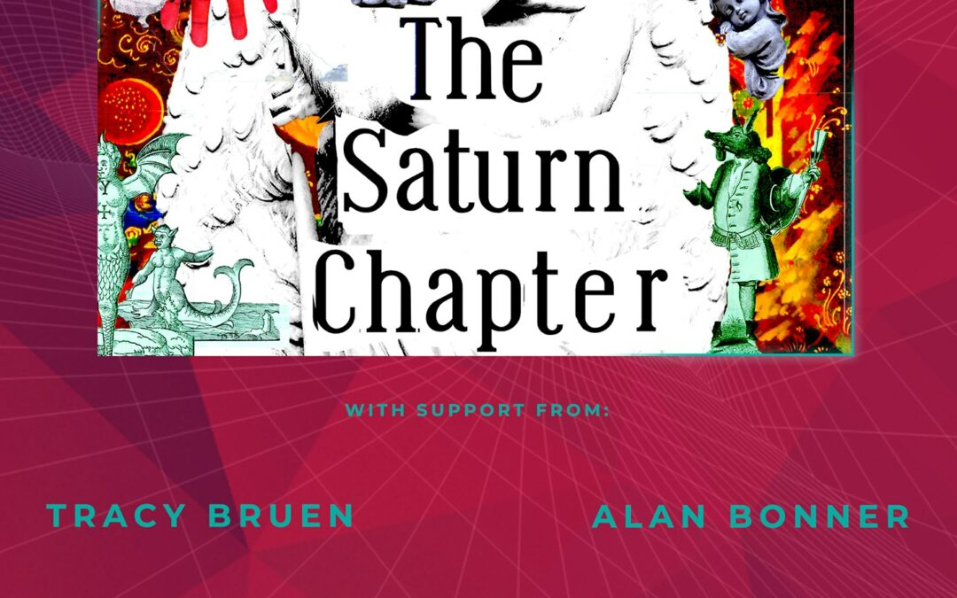 The Saturn Chapter // Tracy Bruen // Alan Bonner