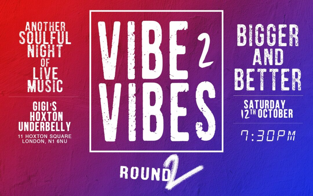 Smartt Choice Promotions Presents Vibe 2 Vibes: ROUND 2!