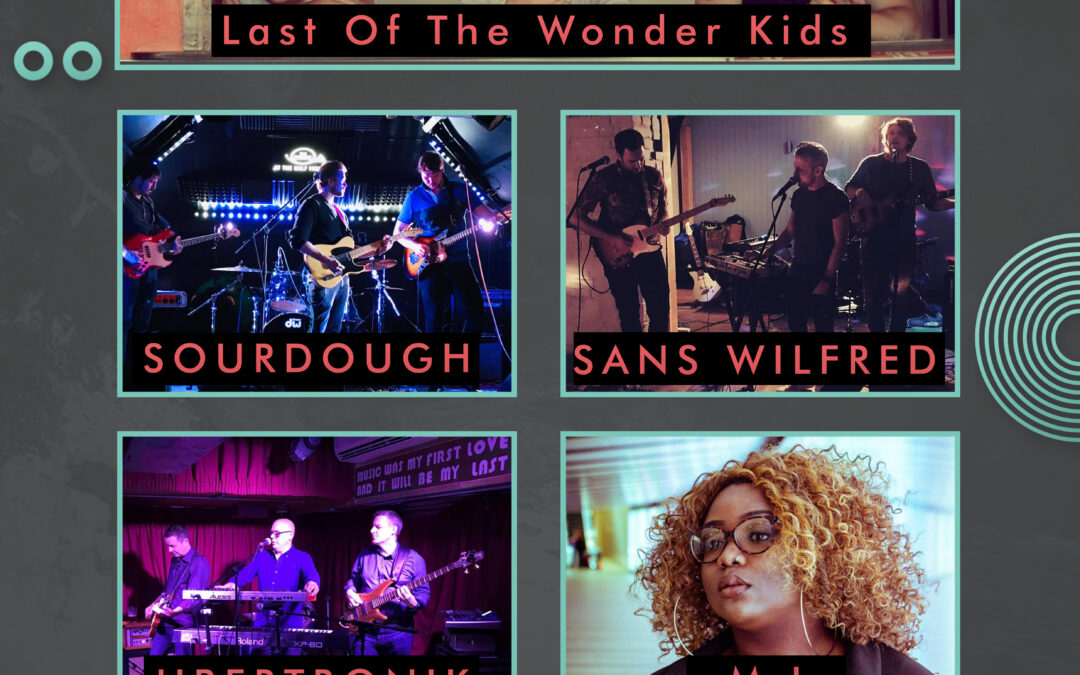 Last Of The Wonder Kids // SOURDOUGH // Sans Wilfred // Ubertronik // M.I