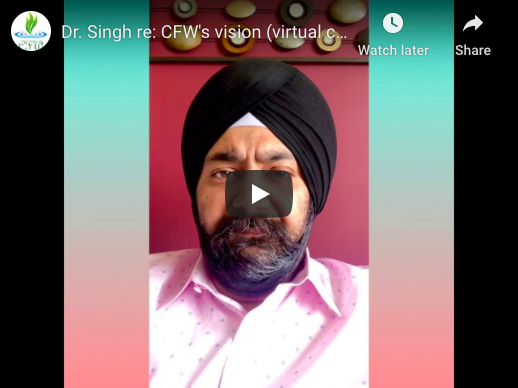 Dr. Singh speaks about CFW's Purpose, Vision, and Services Offered
