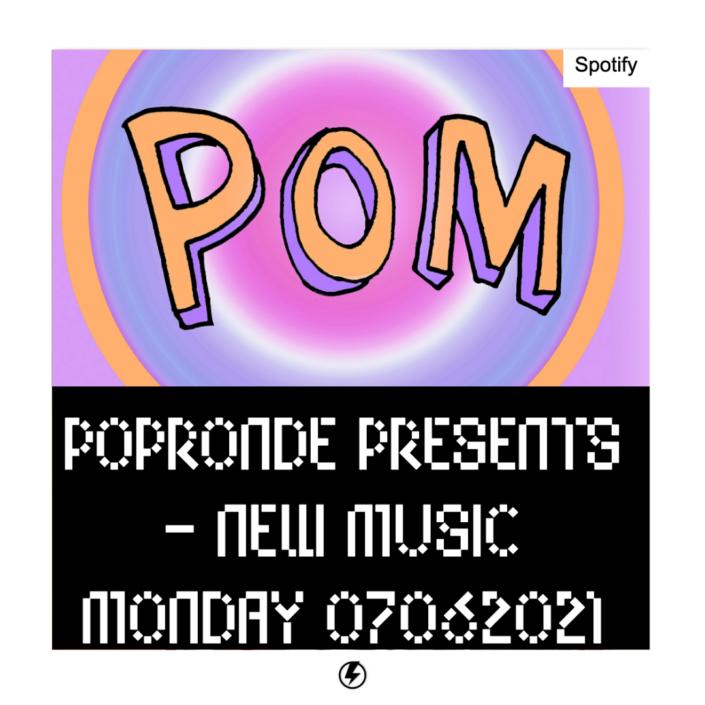 POPRONDE NEW WEEK NEW MUSIC