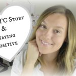 Our TTC Story & Staying Positive