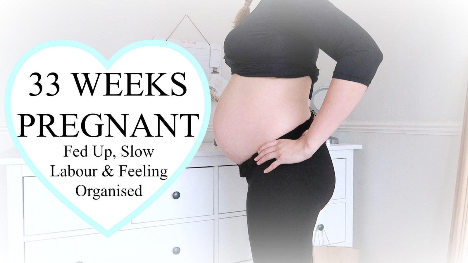 The Pregnancy Diaries #19 // 33 Week Pregnancy Update