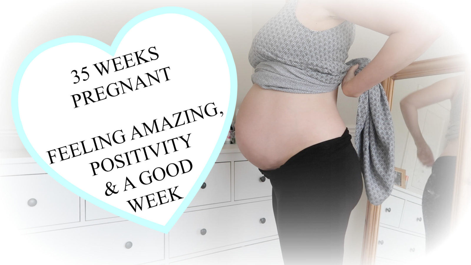 The Pregnancy Diaries #21 // 35 Week Pregnancy Update