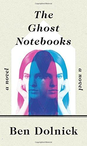 ben dolnick kitap the ghost notebooks