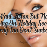 Spray Tan don't Sunbed!