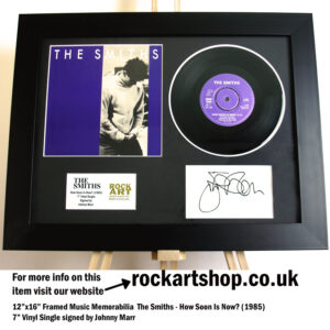 THE SMITHS HOW SOON IS NOW VINYL AUTOGRAPHED JOHNNY MARR