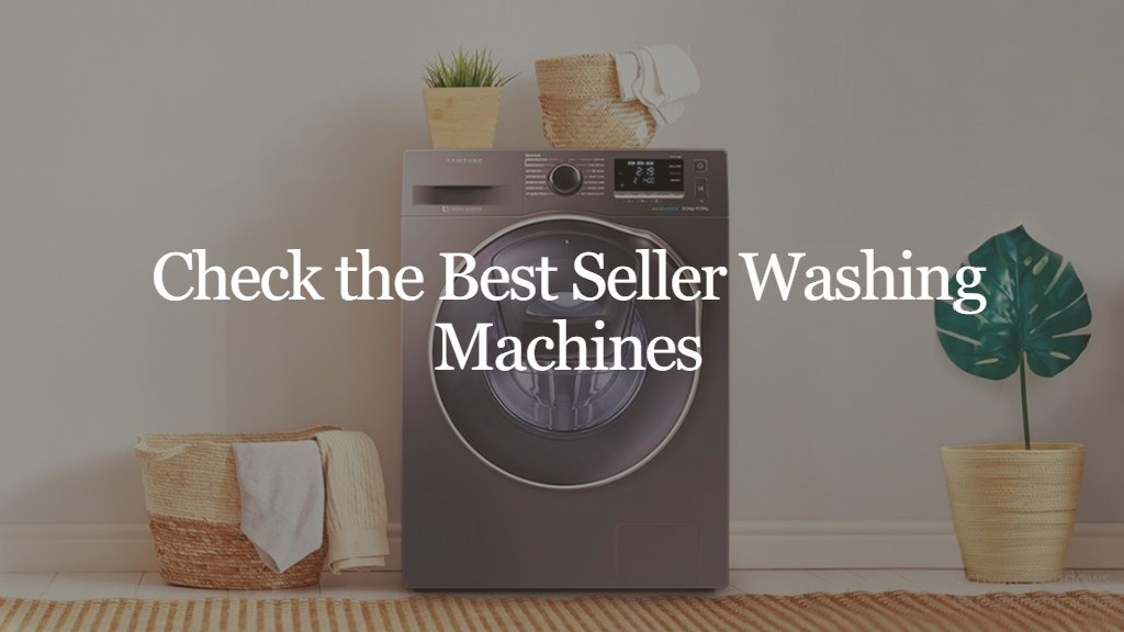 Best washing Machines in India 2021