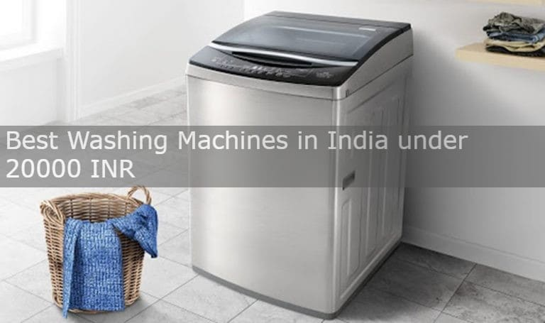 Best Washing Machines under 20000 Indian Rupees