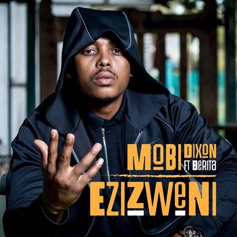 Photo of Mobi Dixon Launches New Single Ezizweni