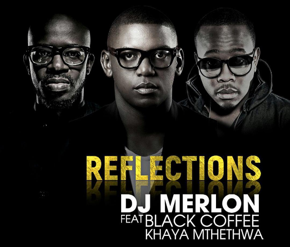 Photo of DJ Merlon Releases His Collaboration With Black Coffee & Khaya Mthethwa