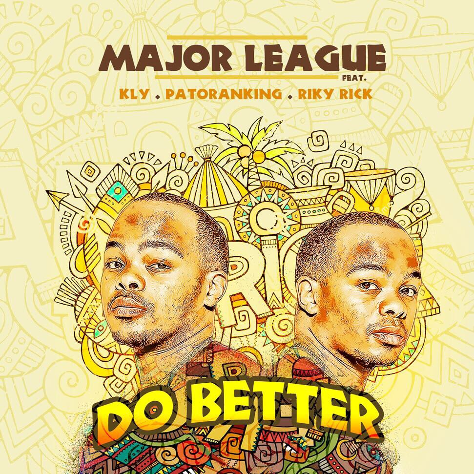 Photo of Major League DJz Have Released A New Smash Hit Titled 'Do Better'