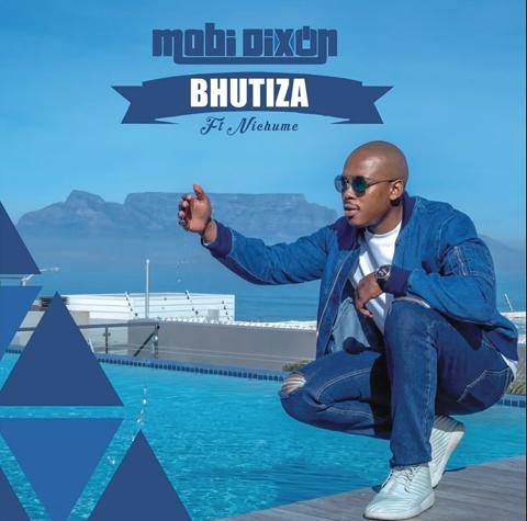 Photo of Download or stream Mobi Dixon's new single Bhutiza