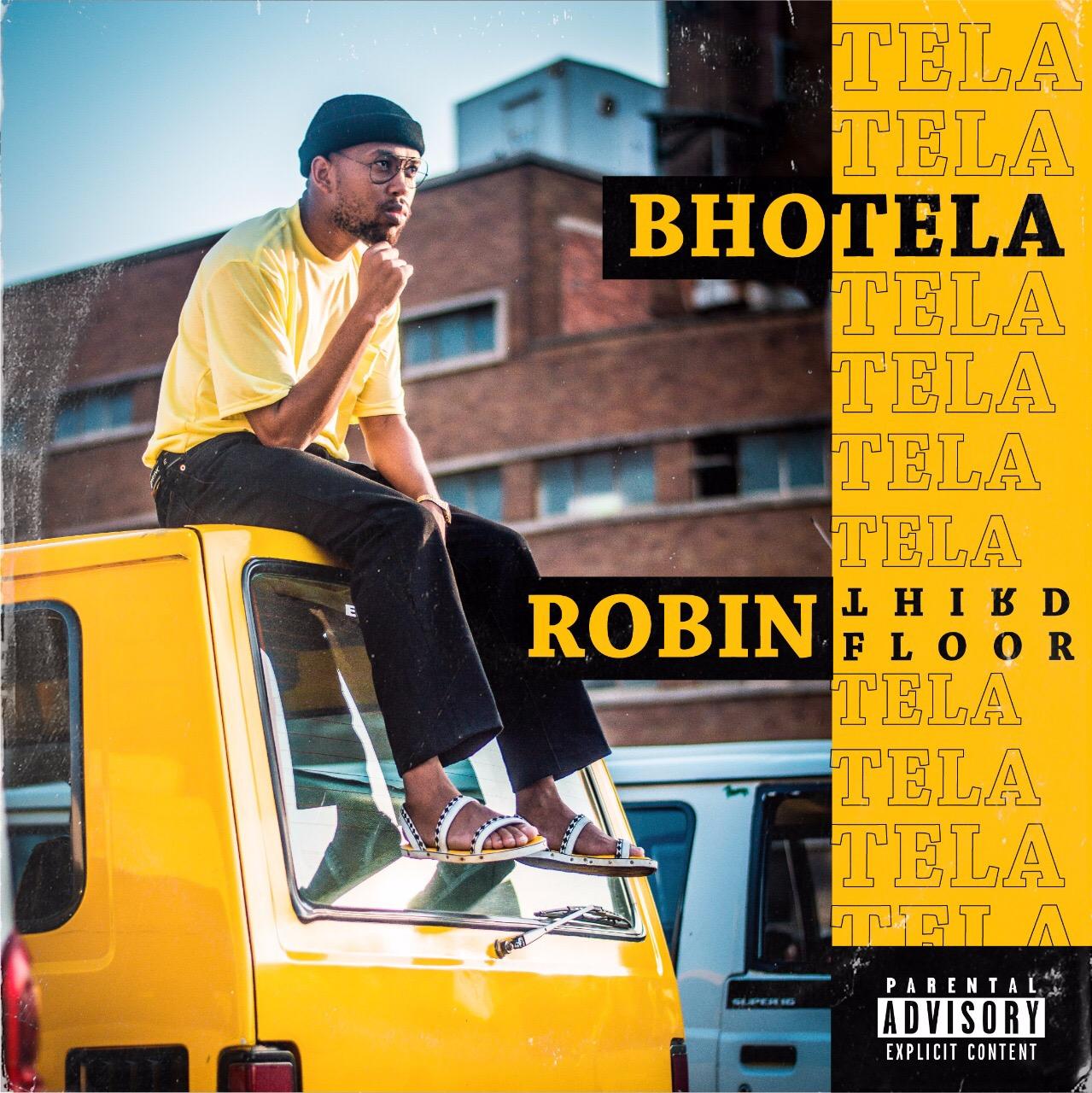 Photo of Stream/Download : Robin Thirdfloor – Bhotela EP