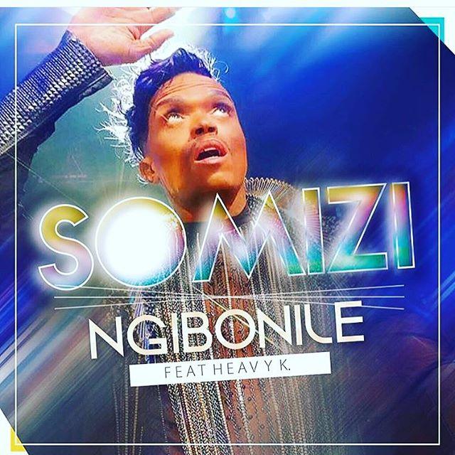Photo of Download : Somizi – Ngibonile ft Heavy K
