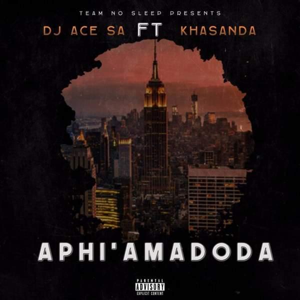 Photo of Download : DJ Ace SA – Aphi'Amadoda ft. Khasanda