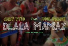 Photo of Download: Andy Tylo – Dlala Mamaz ft. Cool Prince