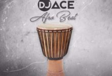 Photo of Download : DJ Ace – Afro Beat