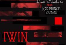 Photo of Blaklez Drops A Lit Tune Titled IWin Ft. Ice Prince Zamani