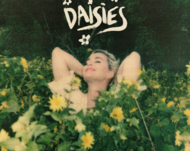 Photo of OUT NOW!  Katy Perry – 'Daisies' Press Release + Album Release Date Announced + Cover Image + Early Press Pick-Up