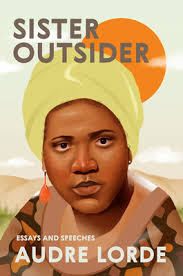 Sister Outsider by Audre Lorde