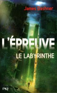 Couverture du tome 1 de la trilogie L'Epreuve de James Dashner : le Labyrinthe