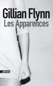 Couverture du roman Les Apparences de Gillian Flynn, Gone Girl en version originale