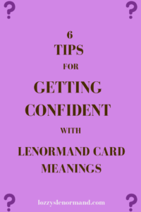 6 tips for getting confident with Lenormand meanings header
