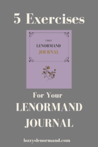 5 Exercises for Your Lenormand Journal