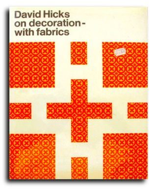 David Hicks on decoration - with fabrics