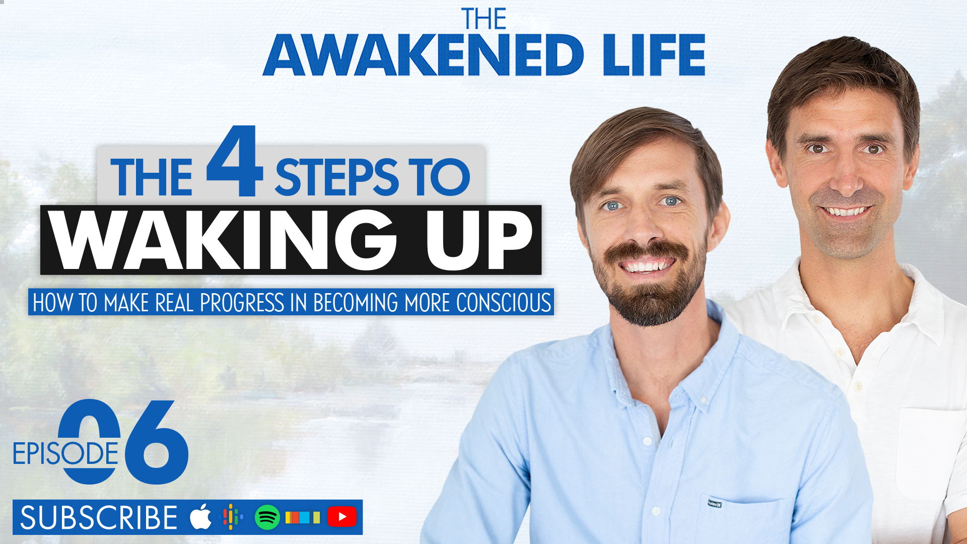 Four Steps to Waking UP