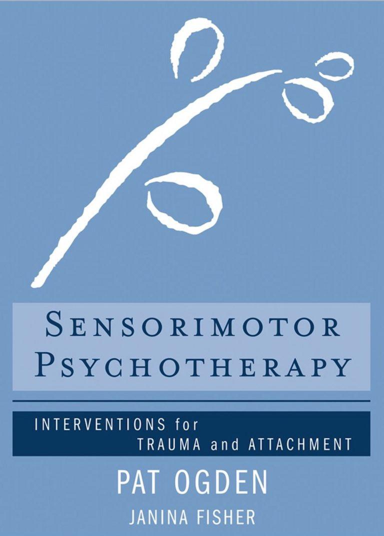 sensorimotor psychotherapy book dr pat ogden