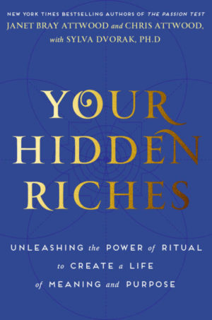 your-hidden-riches-book by dr sylva Dvorak, janet attwood, chris attwood