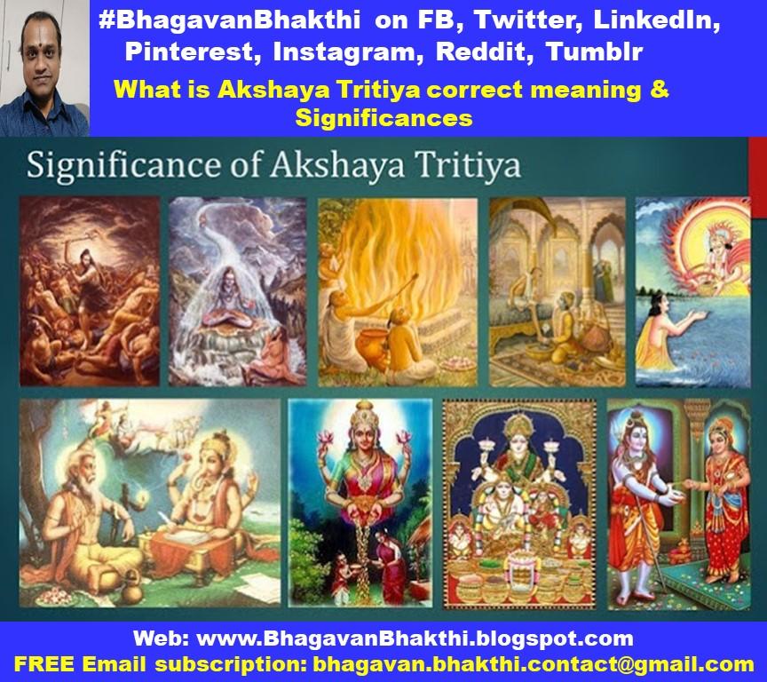 What is Akshaya Tritiya correct meaning & Significances