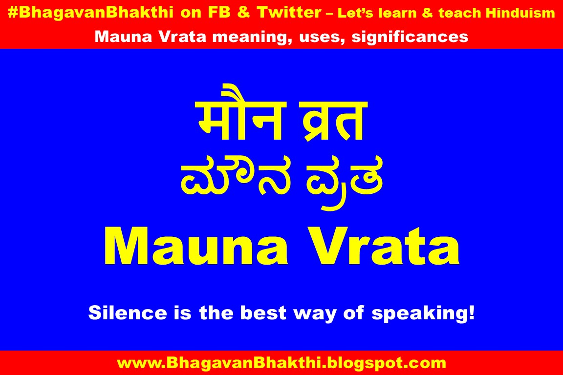 What is the meaning of Maun Vrat, uses, significances
