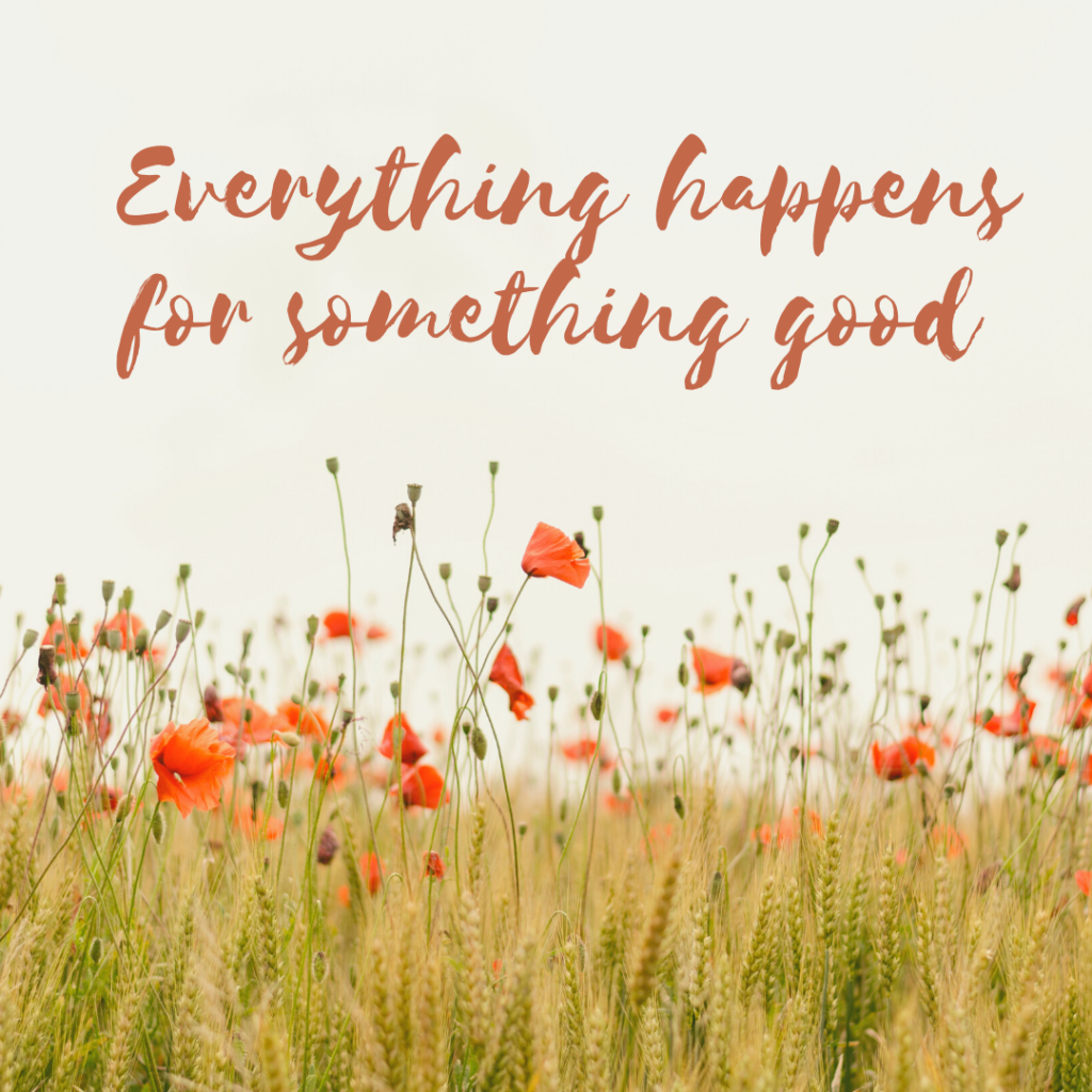 everything happens for something good