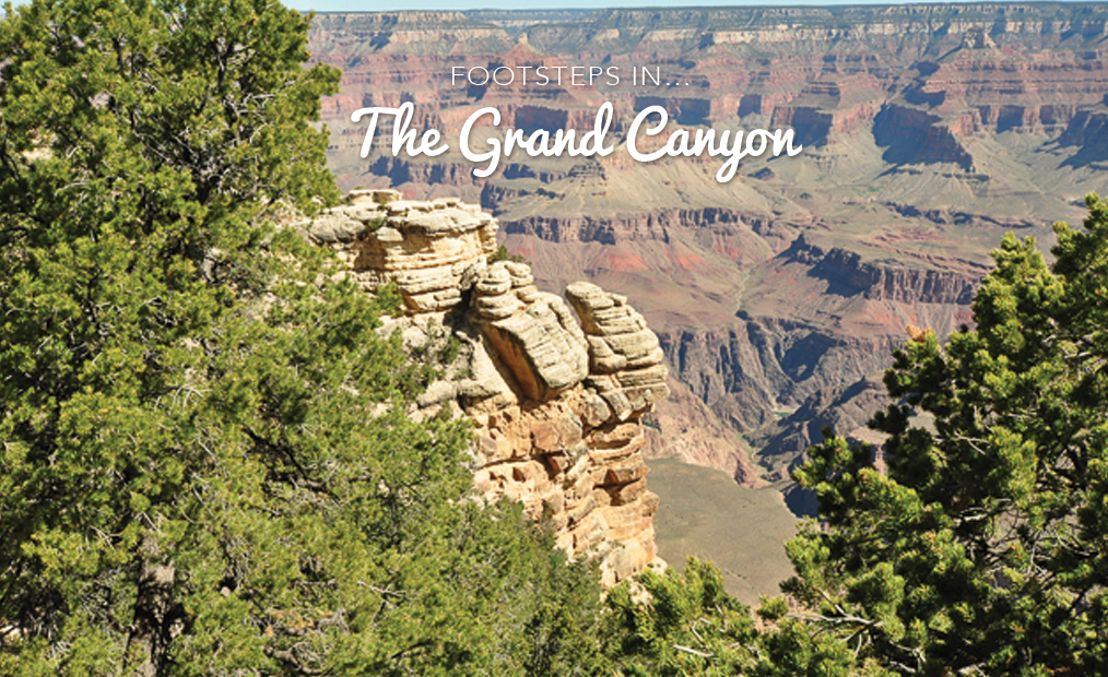 Footsteps in….The Grand Canyon!