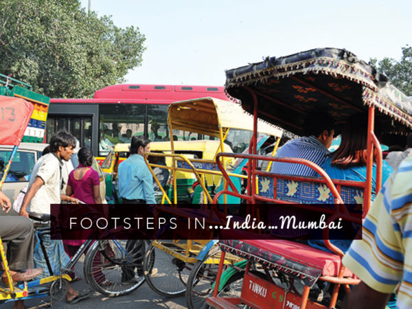 Footsteps in…India…Mumbai