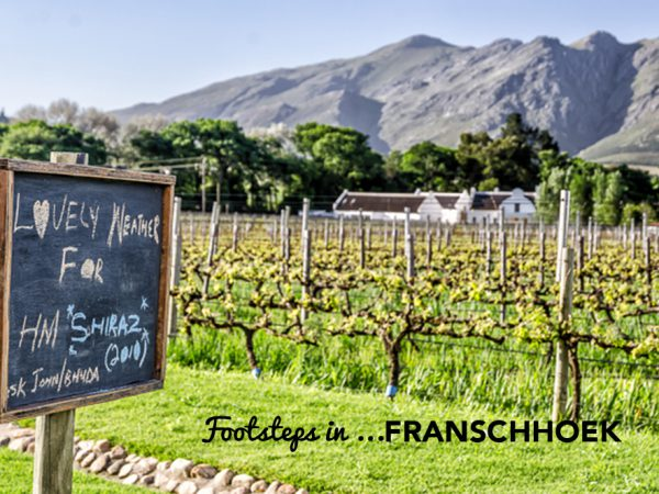 Footsteps in…Franschhoek