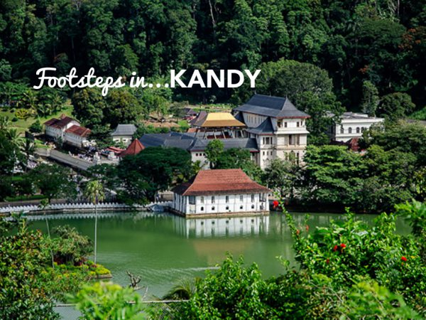 Footsteps in…Kandy