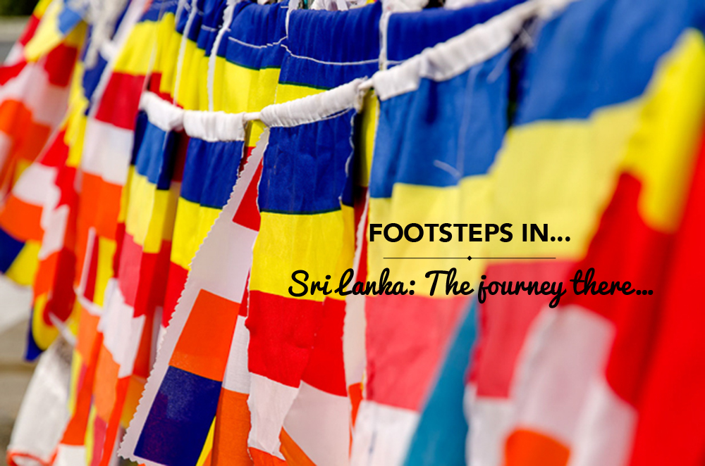 Footsteps in Sri Lanka…the journey there…