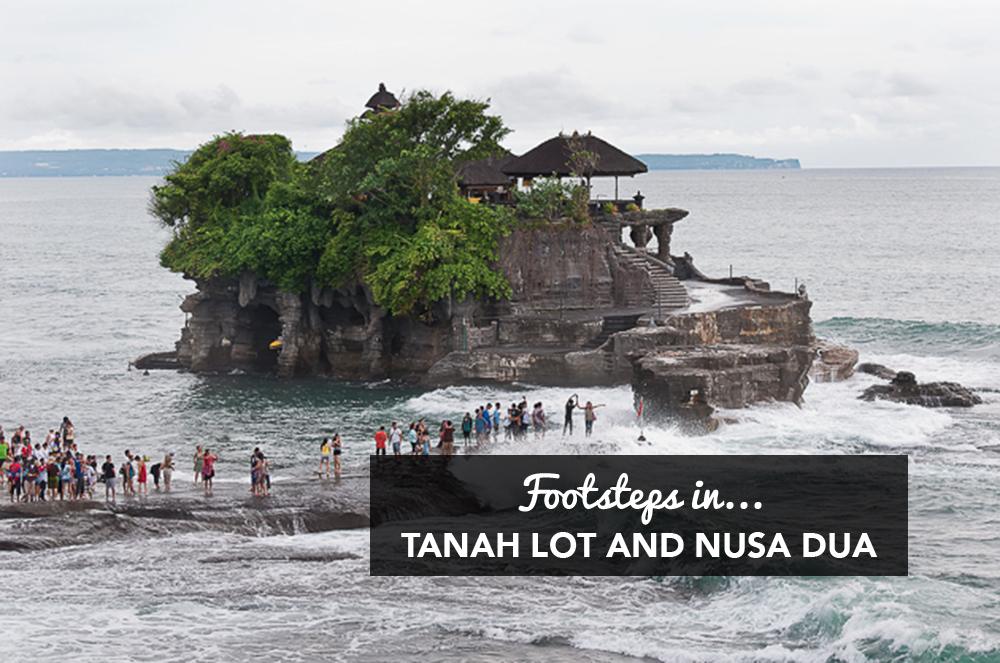 Footsteps in…Tanah Lot and Nusa Dua