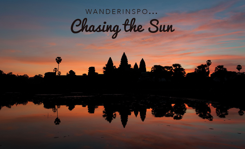 WanderInspo….Chasing the Sun
