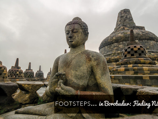 Footsteps in Borobudur: Finding Nirvana