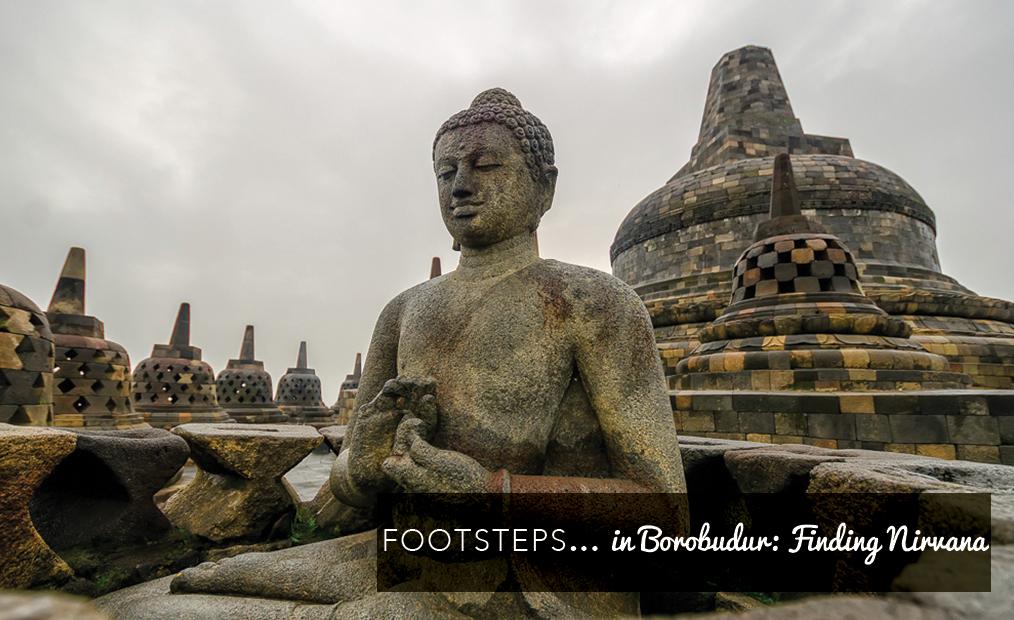 Footsteps in…Borobudur: Finding Nirvana.