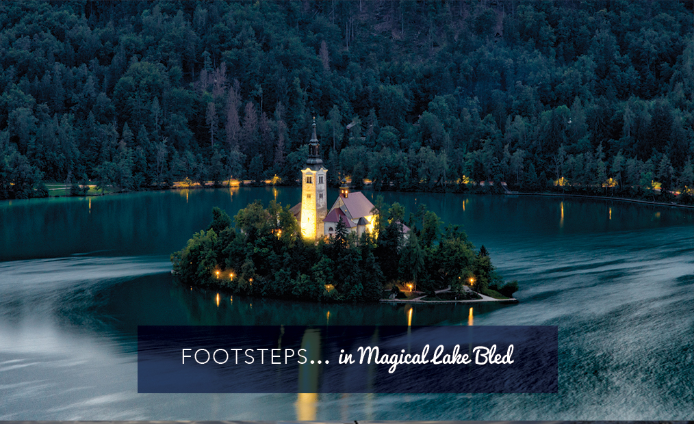 Footsteps in…Magical Lake Bled