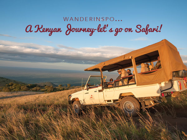 WanderInspo: A Kenyan Journey: Let's go on Safari!