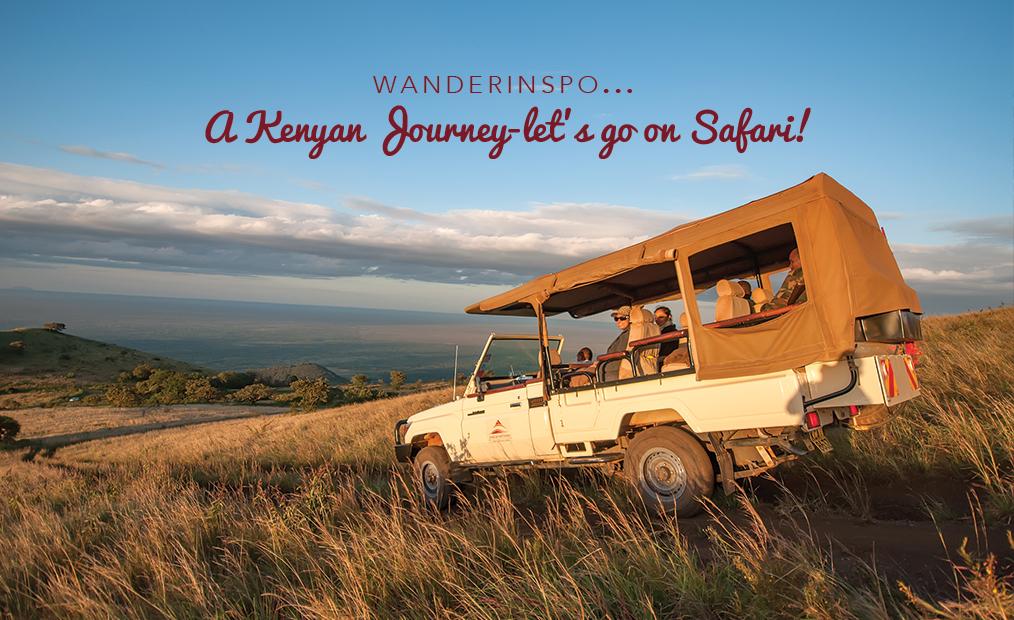 WanderInspo: A Kenyan Journey: Let's go on Safari!